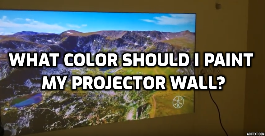 what color to paint wall for projector
