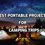 Best portable projectors for camping trips - Buying Guide