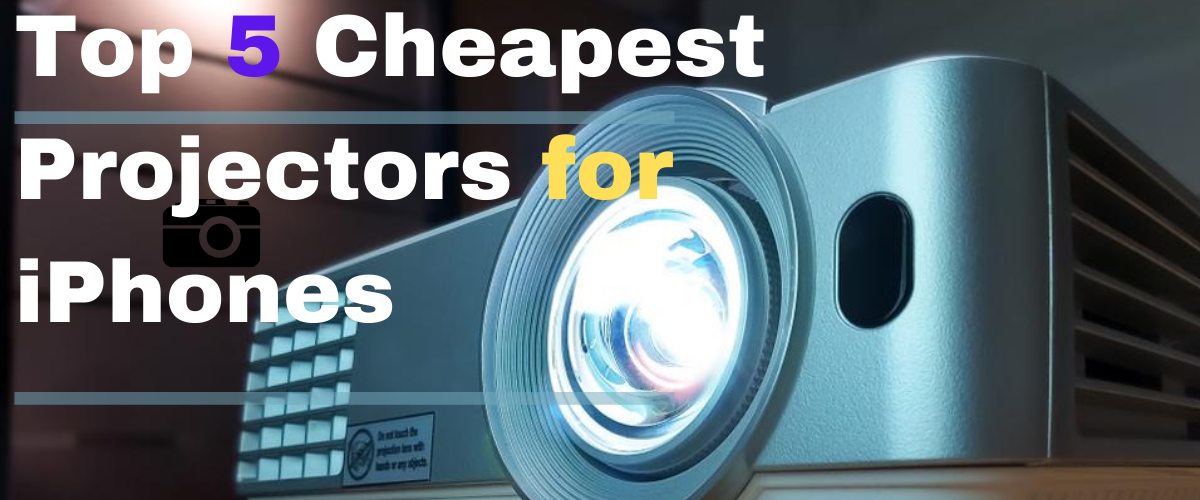 cheapest iphone projector