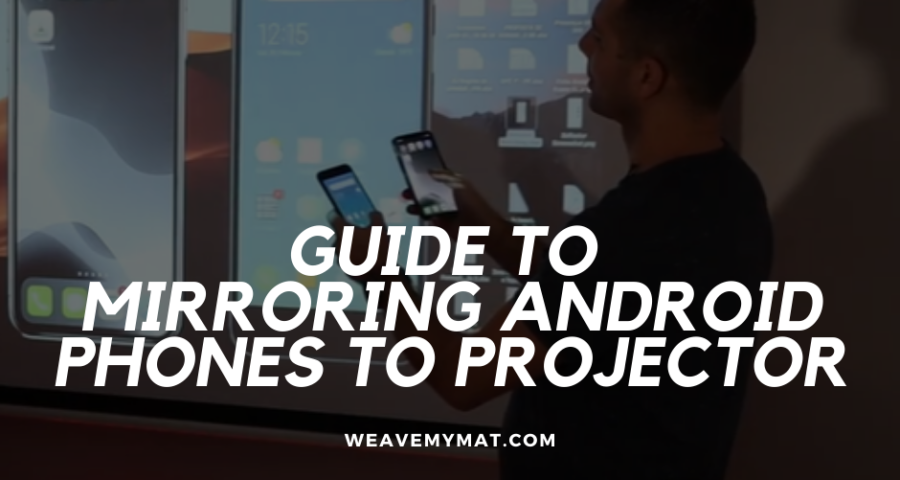 Mirroring Android Phones to Projector